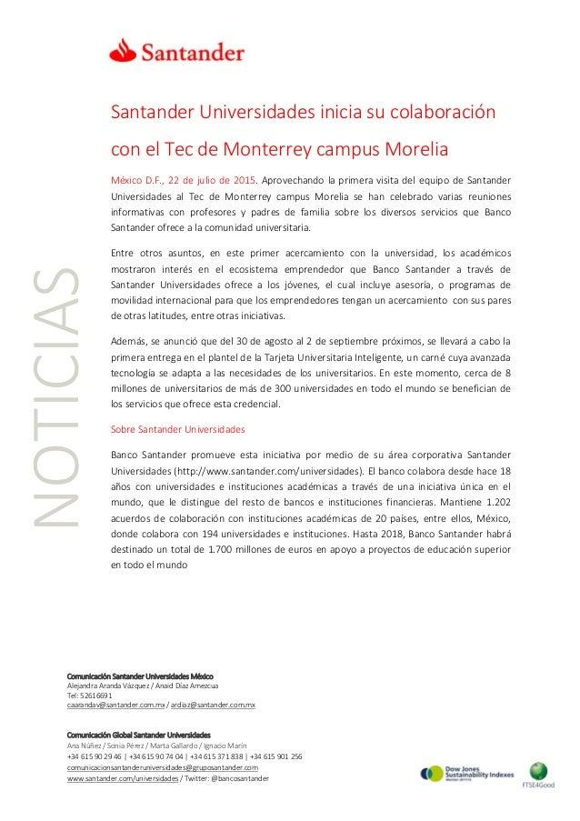 NOTICIAS Comunicación Santander Universidades México Alejandra Aranda Vázquez / Anaid Díaz Amezcua Tel: 52616691 caarandav...