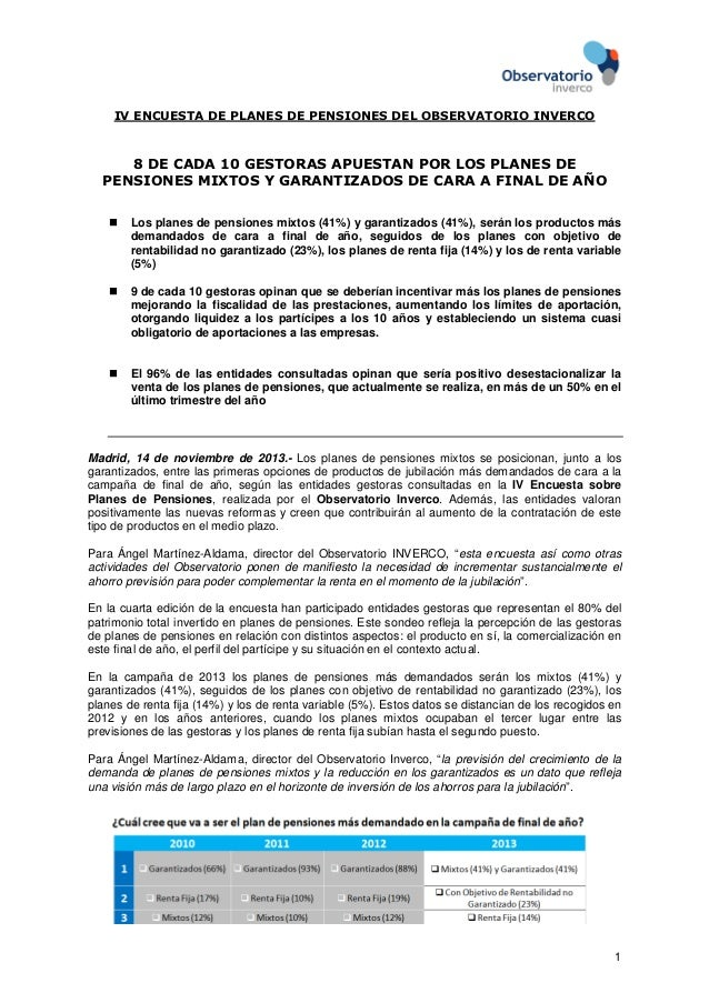 IV ENCUESTA DE PLANES DE PENSIONES DEL OBSERVATORIO INVERCO  8 DE CADA 10 GESTORAS APUESTAN POR LOS PLANES DE PENSIONES MI...