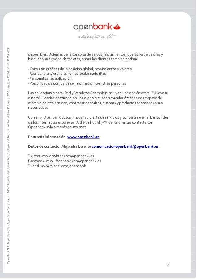 Open Bank S.A. Domicilio social: Avenida de Cantabria, s/n 28660 Boadilla del Monte (Madrid) - Registro Mercantil de Madri...