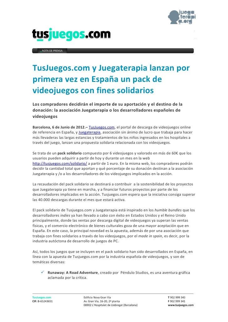 TusJuegos.com y Juegaterapia lanzan porprimera vez en España un pack devideojuegos con fines solidariosLos compradores dec...