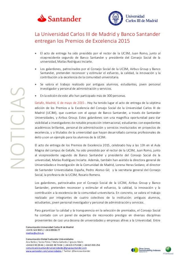 NOTICIAS La Universidad Carlos III de Madrid y Banco Santander entregan los Premios de Excelencia 2015 • El acto de entreg...