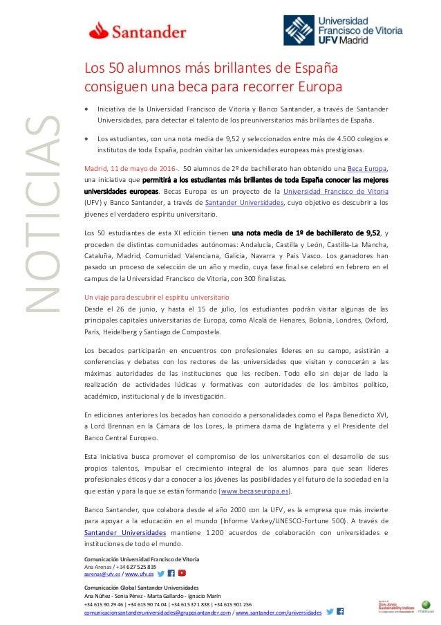 Comunicación Universidad Francisco de Vitoria Ana Arenas / +34 627 525 835 aarenas@ufv.es / www.ufv.es Comunicación Global...