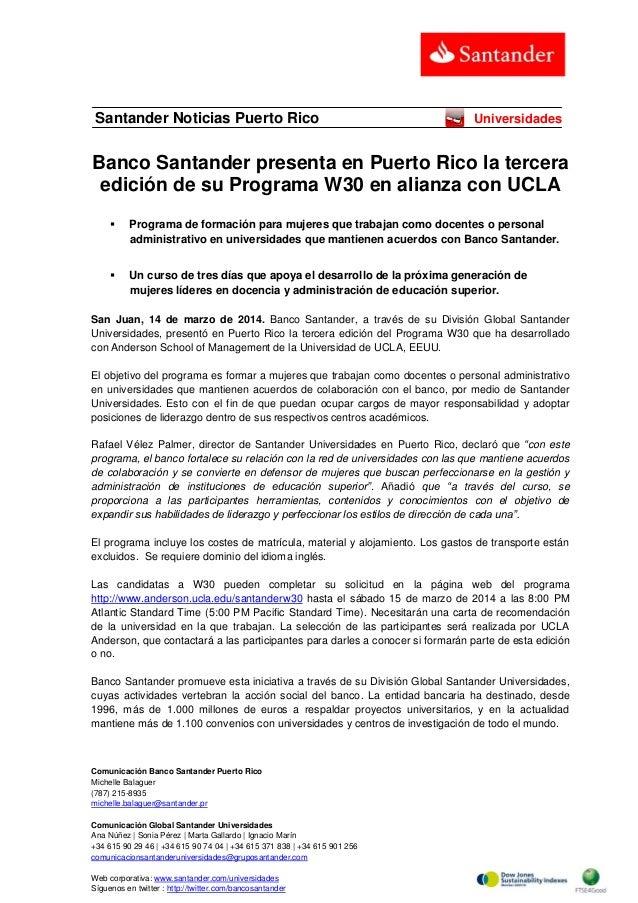 Comunicación Banco Santander Puerto Rico Michelle Balaguer (787) 215-8935 michelle.balaguer@santander.pr Comunicación Glob...