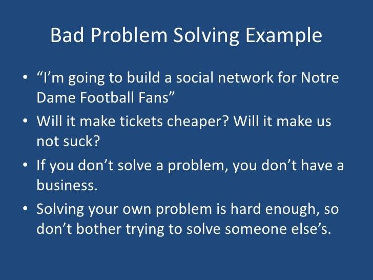 "Bad Problem Solving Example<br />""I\'m"