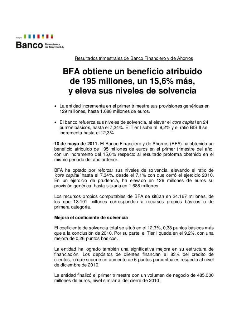 Resultados trimestrales de Banco Financiero y de Ahorros    BFA obtiene un beneficio atribuido     de 195 millones, un 15,...