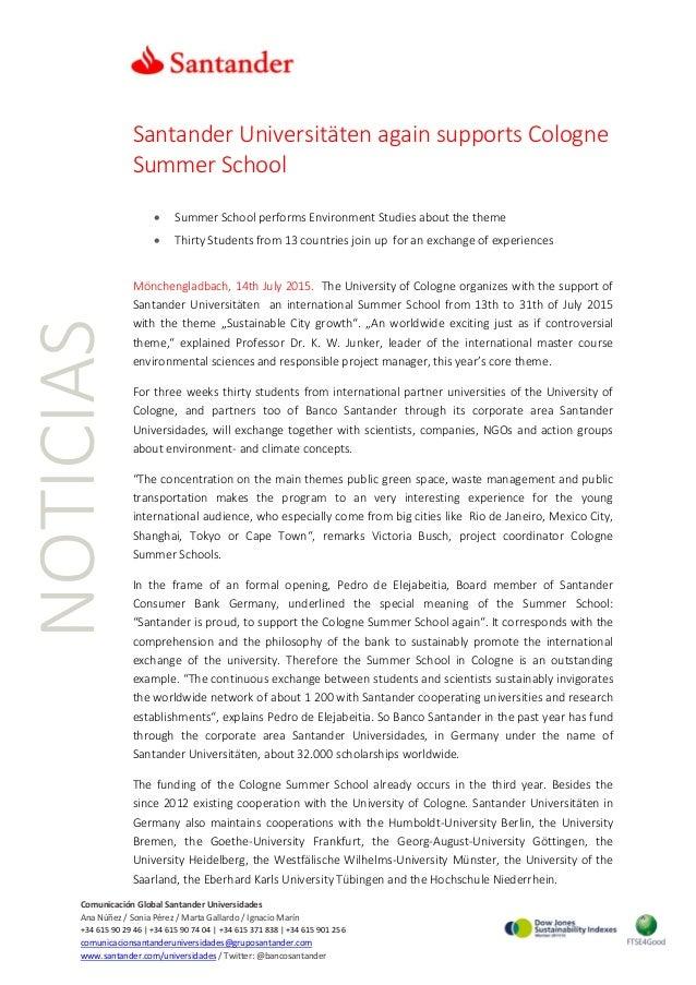NOTICIAS Comunicación Global Santander Universidades Ana Núñez / Sonia Pérez / Marta Gallardo / Ignacio Marín +34 615 90 2...