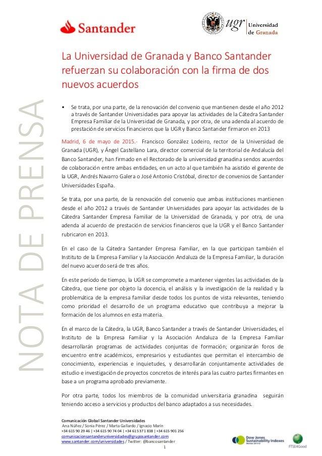 Comunicación Global Santander Universidades Ana Núñez / Sonia Pérez / Marta Gallardo / Ignacio Marín +34 615 90 29 46 | +3...