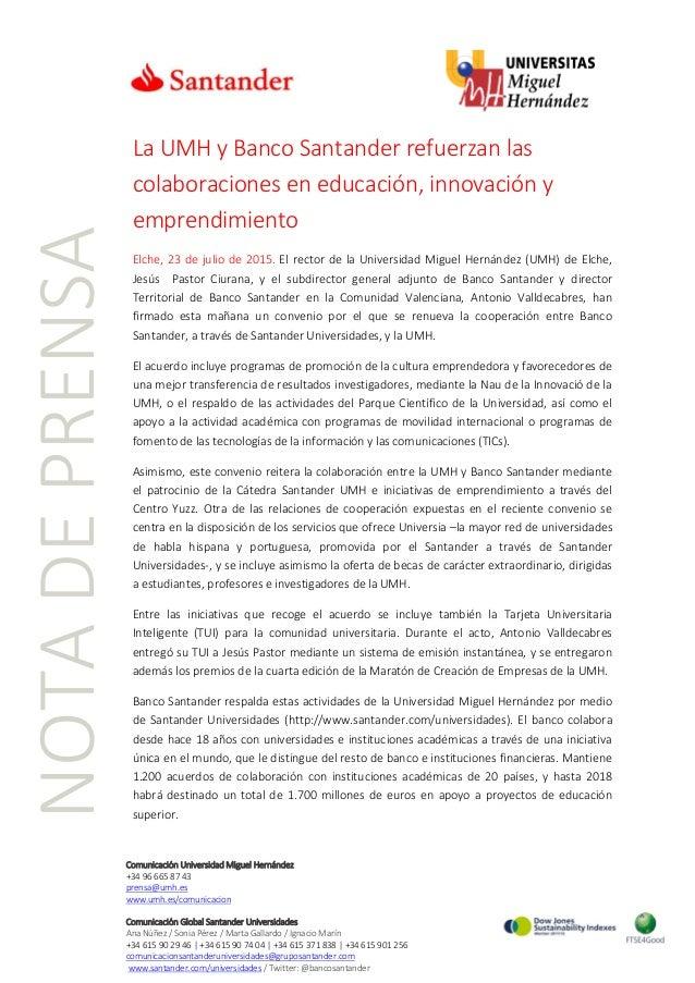 NOTADEPRENSA Comunicación Universidad Miguel Hernández +34 96 665 87 43 prensa@umh.es www.umh.es/comunicacion Comunicación...