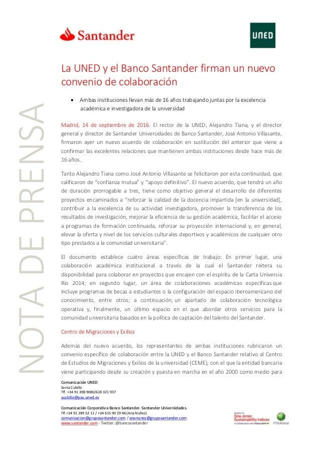 Comunicación UNED Sonia Cubillo Tlf. +34 91 398 9080/618 321 937 scubillo@pas.uned.es Comunicación Corporativa Banco Santa...