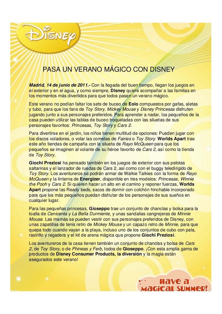 PASA UN VERANO MÁGICO CON DISNEYMadrid, 14 de junio de 2011.- Con la llegada del buen tiempo, llegan los juegos enel exter...