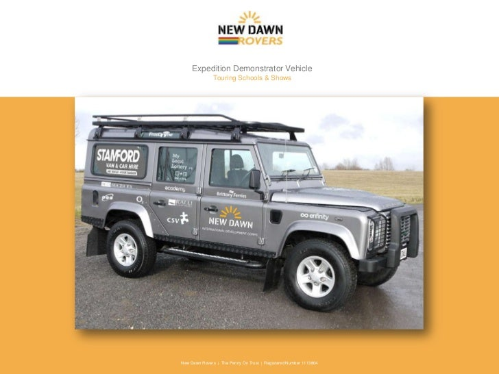 Expedition Demonstrator Vehicle<br />Touring Schools & Shows<br />New Dawn Rovers  |  The Penny On Trust  |  Registered Nu...