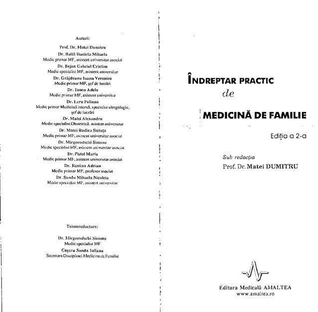 Autori: l'rof. Dr. Matei numitru l)r. Haltă Daniela Mihacla Medie primar MF, asistent universitarasociat I)r. Bejan Gabrie...