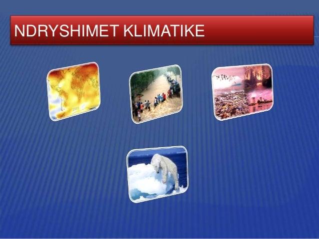 NDRYSHIMET KLIMATIKE