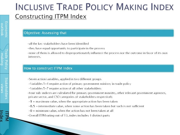 Trade Policy making Stakeholders views ITPM Index Economic outlook