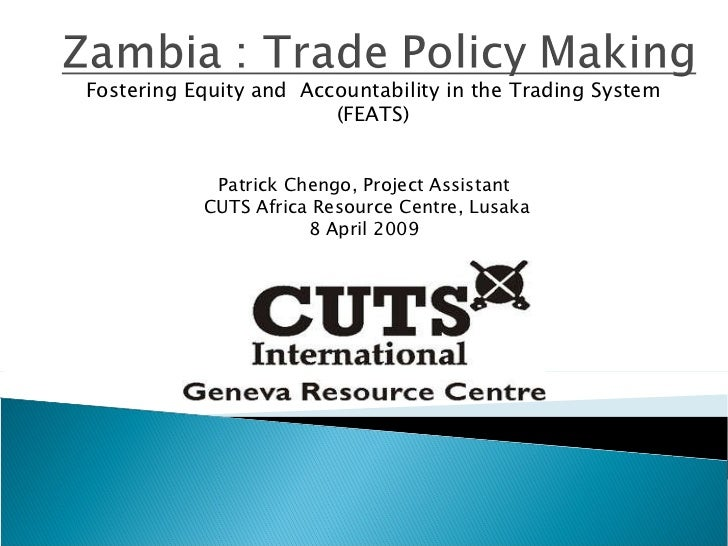 Fostering Equity and  Accountability in the Trading System (FEATS) Patrick Chengo, Project Assistant CUTS  Africa  Resourc...