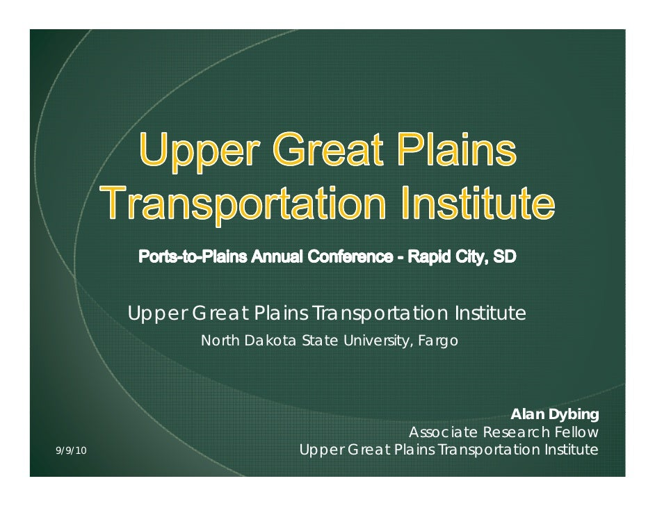 Upper Great Plains Transportation Institute                 North Dakota State University, Fargo                          ...