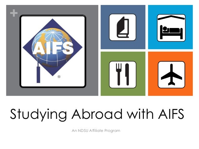 +Studying Abroad with AIFS        An NDSU Affiliate Program