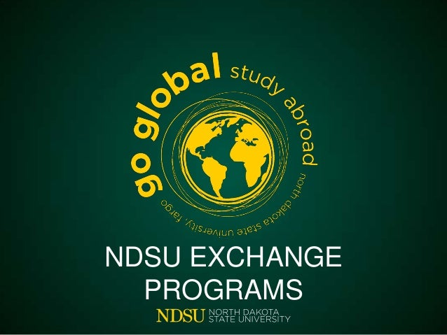 NDSU EXCHANGE PROGRAMS