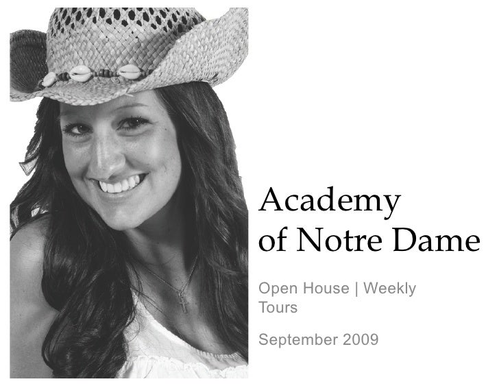 Academy of Notre Dame Open House   Weekly Tours September 2009