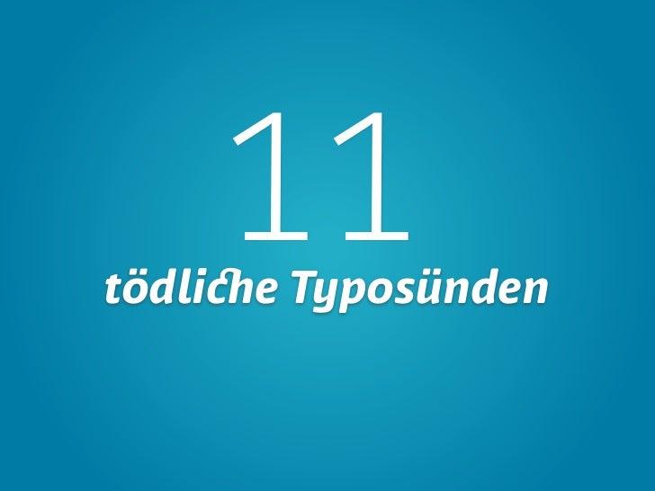 11tödliche Typosünden