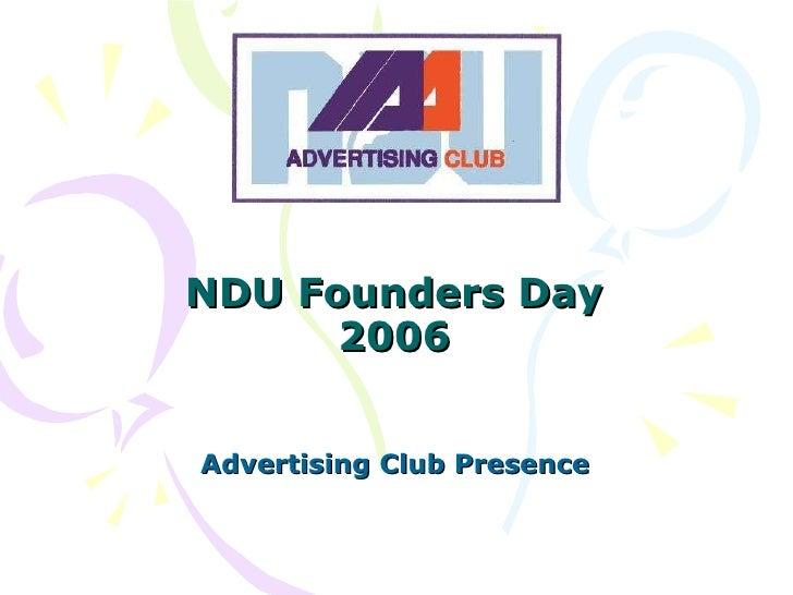 NDU Founders Day 2006 Advertising Club Presence