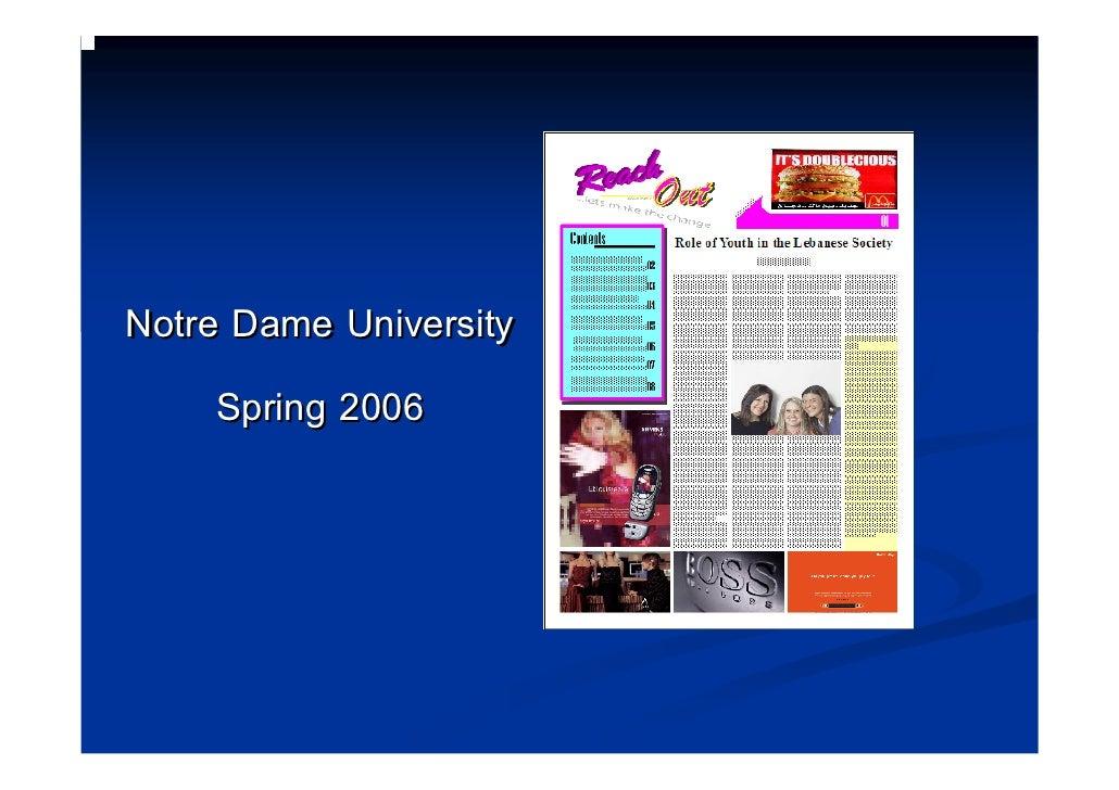 Notre Dame University      Spring 2006