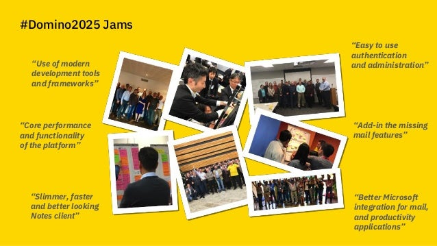 """© 2018 IBM Corporation - IBM Collaboration Solutions #Domino2025 Jams """"Use of modern development tools and frameworks"""" """"Co..."""