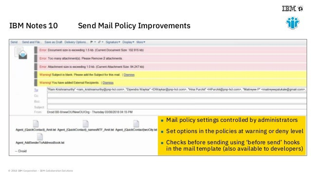 © 2018 IBM Corporation - IBM Collaboration Solutions IBM Notes 10 Send Mail Policy Improvements  Mail policy settings con...