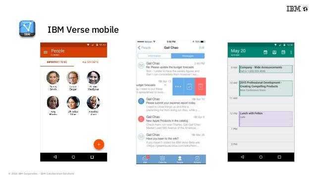 © 2018 IBM Corporation - IBM Collaboration Solutions IBM Verse mobile