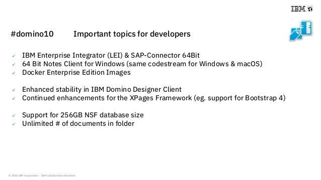 © 2018 IBM Corporation - IBM Collaboration Solutions  IBM Enterprise Integrator (LEI) & SAP-Connector 64Bit  64 Bit Note...