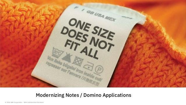 © 2018 IBM Corporation - IBM Collaboration Solutions Modernizing Notes / Domino Applications