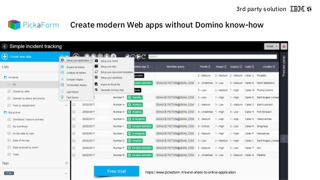 © 2018 IBM Corporation - IBM Collaboration Solutions Create modern Web apps without Domino know-how https://www.pickaform....