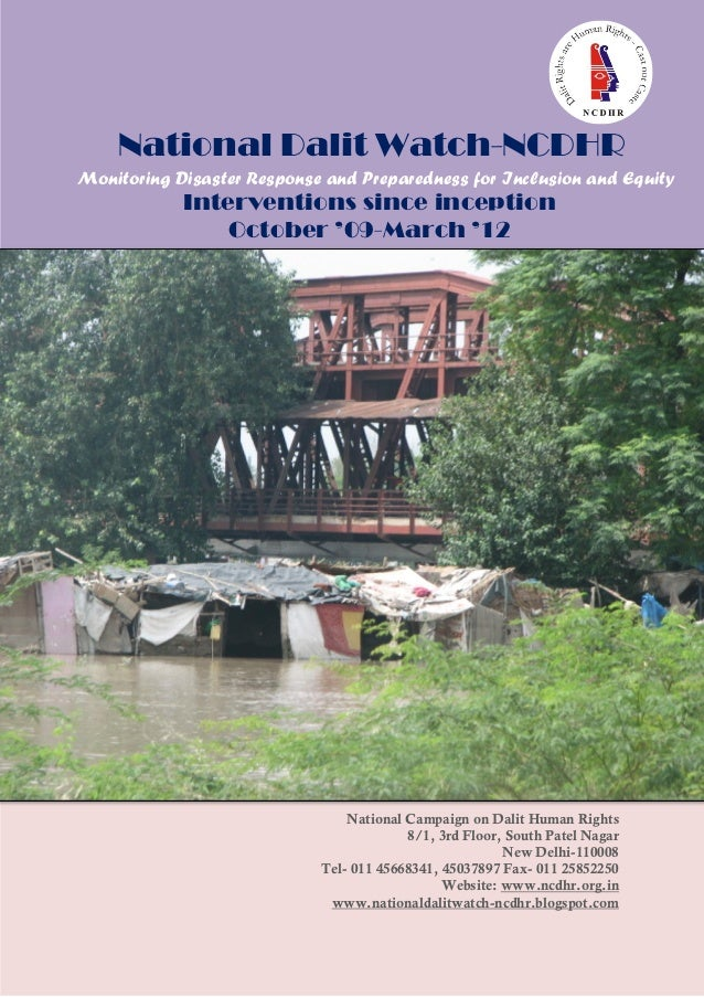 National Dalit Watch-NCDHRMonitoring Disaster Response and Preparedness for Inclusion and Equity            Interventions ...