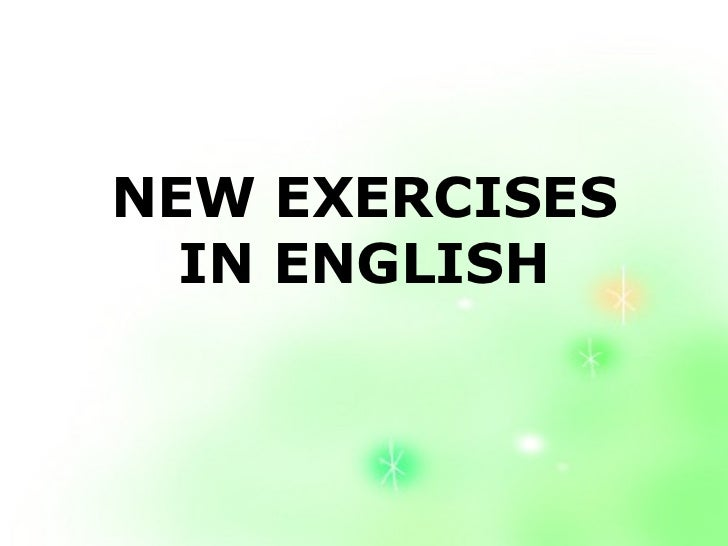 NEW EXERCISES IN ENGLISH