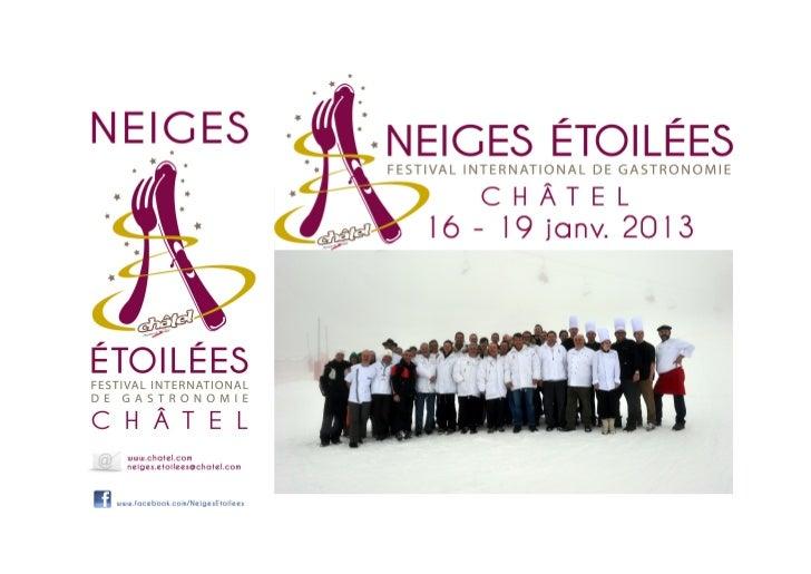 Chefs étoilés, Meilleurs Ouvriers de France,amateurs de gastronomie, ... se rencontrent à Châtel             Du 16 au 19 j...