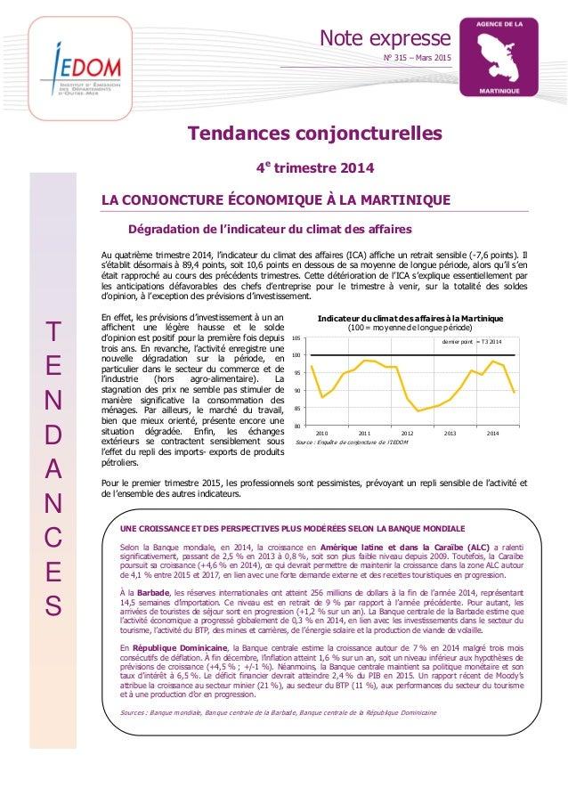 Note expresse N° 315 – Mars 2015 T E N D A N C E S 80 85 90 95 100 105 2010 2011 2012 2013 2014 Indicateur du climat des a...