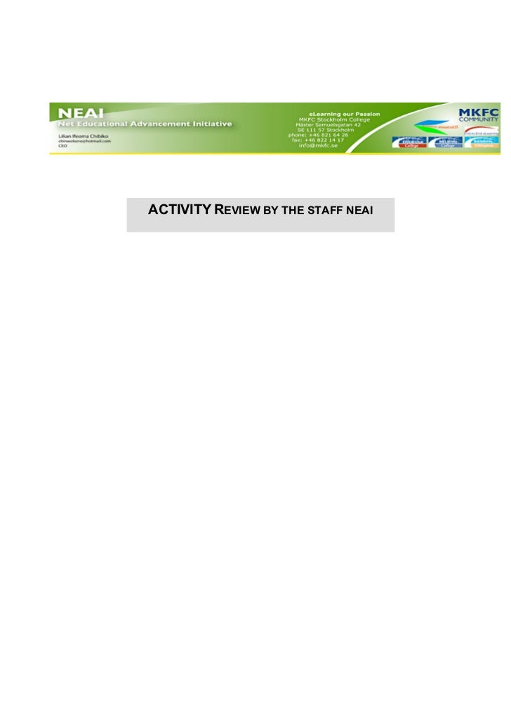 ACTIVITY REVIEW BY THE STAFF NEAI