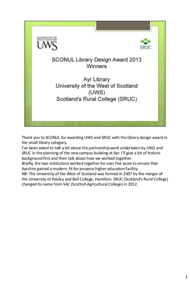 Thank you to SCONUL for awarding UWS and SRUC with the library design award in the small library category. I've been asked...