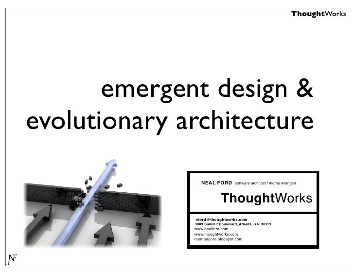 ThoughtWorks            emergent design & evolutionary architecture                  NEAL FORD        software architect /...