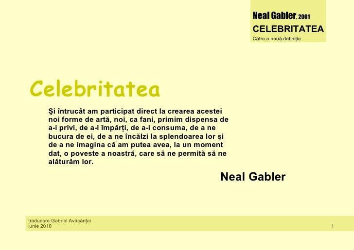Neal Gabler, 2001                                                               CELEBRITATEA                              ...