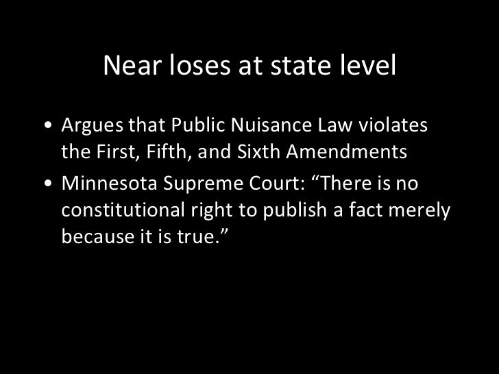 an analysis of the case of near versus minnesota by chief justice charles evans hughes What is the vote count for the near v minnesota case chief justice charles evans hughes presided over the what was banned as a result of near versus minnesota.