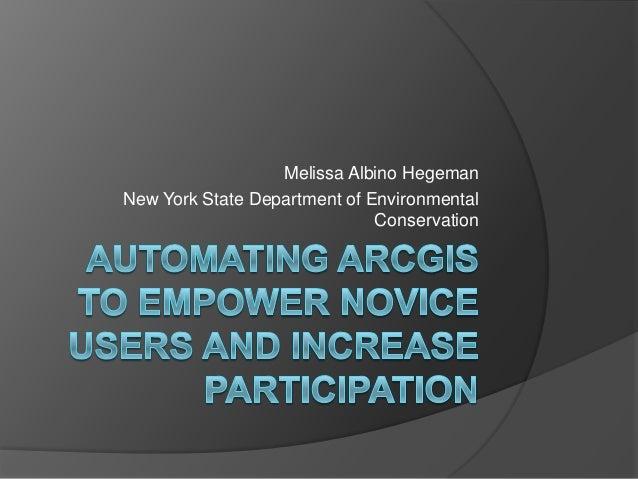 Melissa Albino Hegeman New York State Department of Environmental Conservation