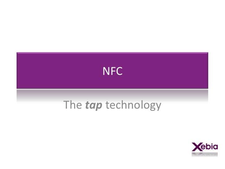 NFCThe tap technology