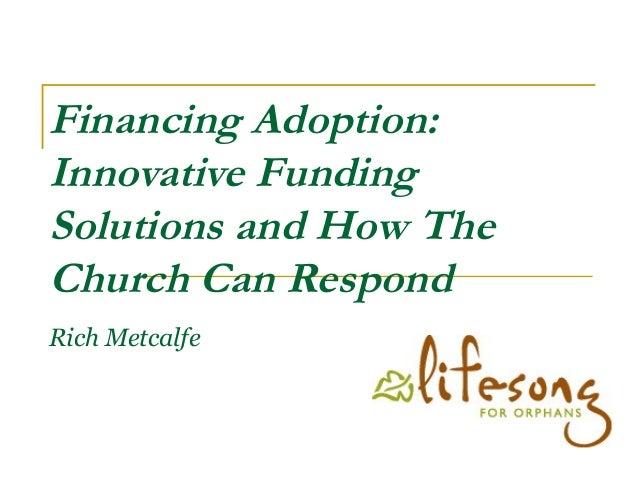 Adoption Funding 4/26/14 Slide 2