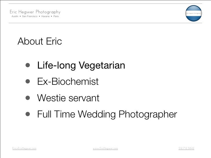 Eric Hegwer Photography Austin • San Francisco • Havana • Paris          About Eric            •            Life-long Vege...