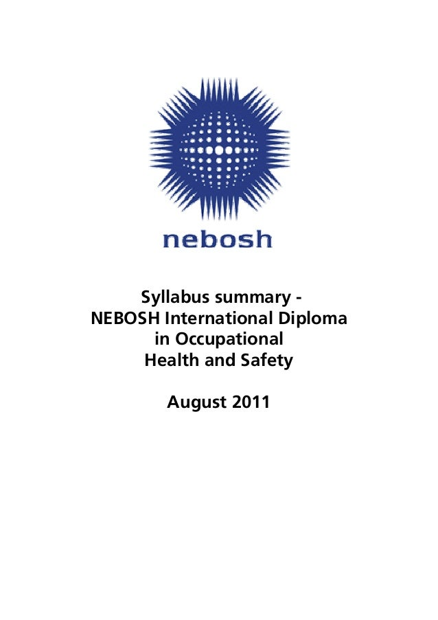 NEBOSH INTERNATIONAL DIPLOMA IN OCCUPATIONAL SAFETY AND HEALTH PoaaAieeiaaeoJ Kb LpefaiEeaiaca