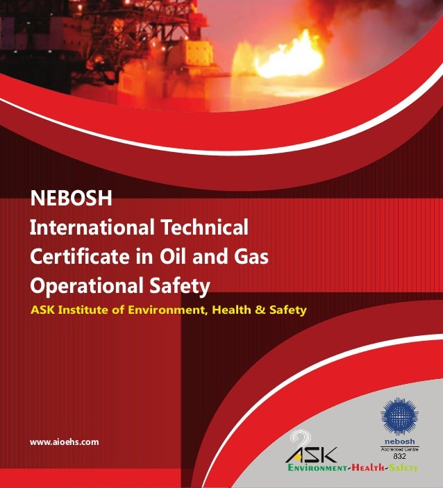NEBOSH International Technical Certificate In Oil And Gas Operational Safety Aioehs ASK