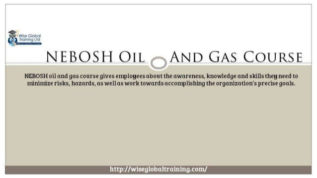 NEBOSH International Technical Certificate In Oil And Gas 4 Qt Wise GIcbo