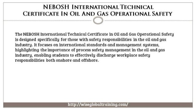 NEBOSH INTERNATIONALTECHNICAL CERTIFICATE IN OIL AND GAS