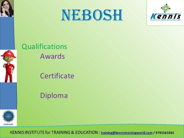 NEBOSH Qualifications Awards Certificate Diploma